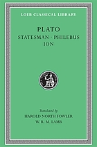 The statesman ; Philebus ; Ion