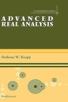 Advanced real analysis along with a companion volume, Basic real analysis