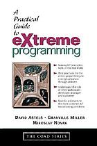 Practical guide to eXtreme programming