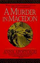 A murder in Macedon : a mystery of Alexander the Great