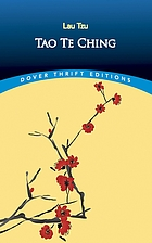 The Tao Teh King, or, The Tao and its characteristics