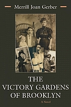The victory gardens of Brooklyn : a novel