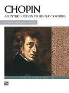 Chopin : an introduction to his piano works