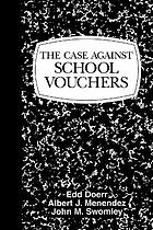 The case against school vouchers