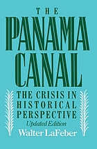 The Panama Canal : the crisis in historical perspective
