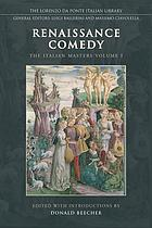 Renaissance comedy : the Italian masters