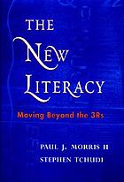 The new literacy : moving beyond the 3rs
