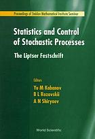 Statistics and control of stochastic processes