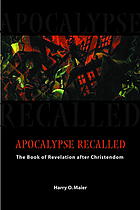 Apocalypse recalled : the Book of Revelation after Christendom