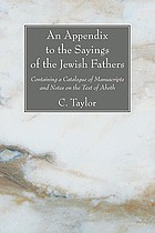 Appendix to Sayings of the Jewish Fathers; containing a catalogue of manuscripts and notes on the text of the Aboth