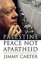 Palestine : peace not apartheid