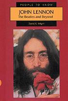 John Lennon : the Beatles and beyond