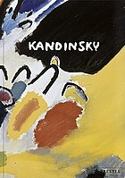 Wassily Kandinsky : life and work