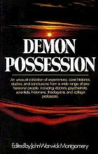 Demon possession : a medical, historical, anthropological, and theological symposium : papers presented at the University of Notre Dame, January 8-11, 1975, under the auspices of the Christian Medical Association