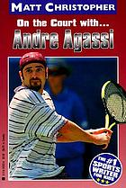 On the court with-- Andre Agassi