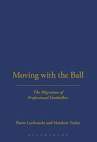 Moving with the ball : the migration of professional footballers