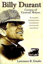 Billy Durant creator of General Motors