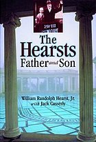 The Hearsts : father and son