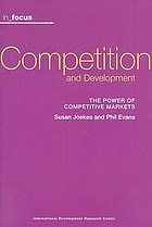 Competition and development : the power of competitive markets