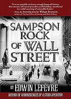 Sampson Rock of Wall Street : a novel