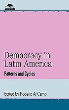 Democracy in Latin America : patterns and cycles