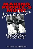 Moe Asch's Folkways : recording folk music at midcentury