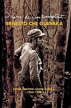 Diary of a combatant : from the Sierra Maestra to Santa Clara, Cuba, 1956-58