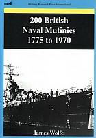 200 British naval mutinies, 1775 to 1970
