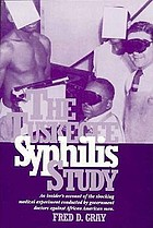 The Tuskegee Syphilis Study : the real story and beyond
