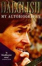 Kenny Dalglish : an autobiography