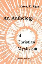 Christian mysticism, an anthology