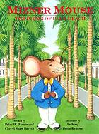 Mizner Mouse : the pride of Palm Beach