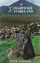 Pilgrimage in Ireland : the monuments and the people