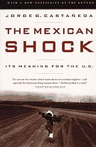 The Mexican shock : its meaning for the United States