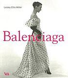 Cristóbal Balenciaga (1895-1972) : the couturiers' couturier