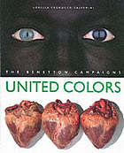 United colors : the Benetton campaigns