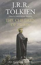Narn i chîn Húrin : the tale of the children of Húrin