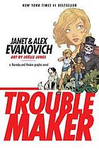 Troublemaker : a Barnaby and Hooker graphic novel