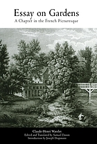 Essay on gardens : a chapter in the French picturesque translated into English for the first timeEssai sur les jardins