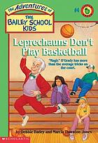 Leprechauns don't play basketball