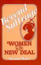 Beyond suffrage, women in the New Deal