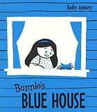 Bonnie's blue house