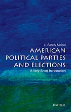 American political parties and elections : a very short introduction