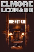 The hot kid : a novel