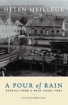 A pour of rain : stories from a West Coast fort