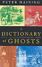 A dictionary of ghost lore