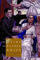 The sin of Father Amaro, a novel