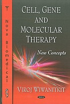 Cell, gene, and molecular therapy : new concepts