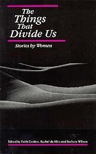 The Things that divide us