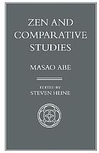 Zen and comparative studies : part two of a two-volume sequel to Zen and Western thought